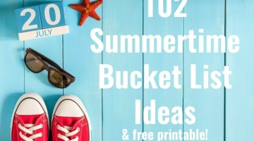 Summer's here. If you need some ideas on what to do this summer, check out our 102 Summer Bucket List ideas to try! Plus FREE Summer Printable