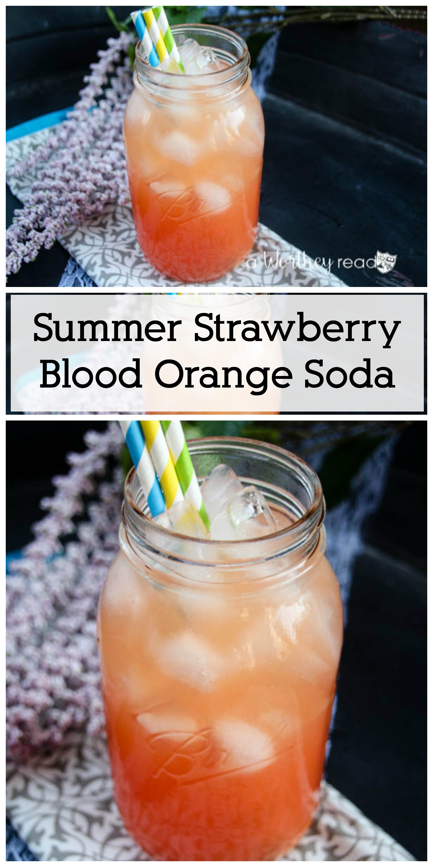Cool down with a ice-cold refreshing virgin, kid-friendly drink- Summer Strawberry Blood Orange Soda