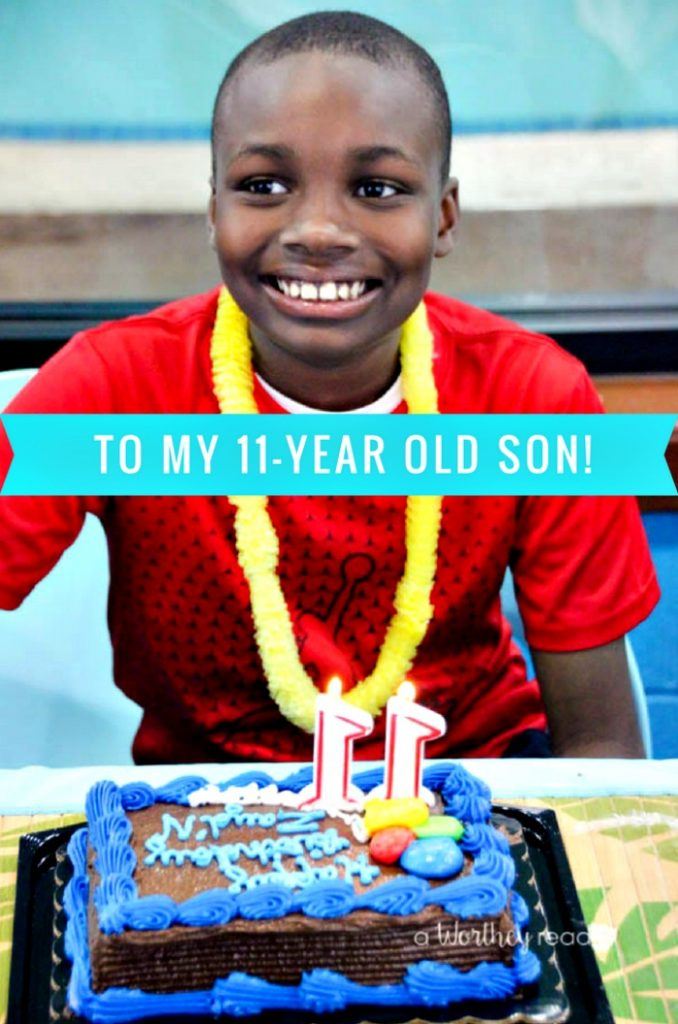 A Letter To My 11-Year Old Son