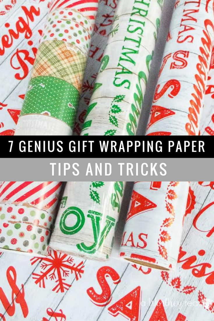 7 Genius Gift Wrapping Paper Tips and Tricks - This Worthey Life ...