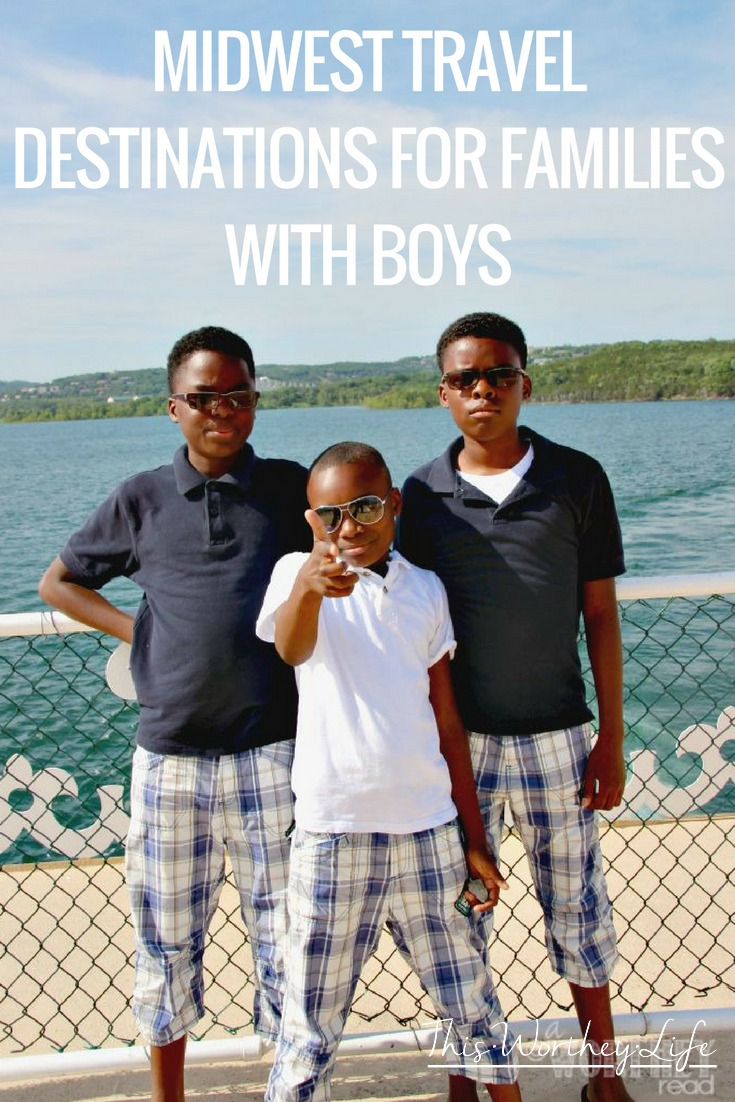 Midwest Travel Destinations For Families With Boys