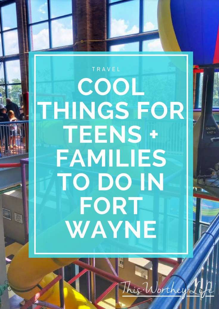 Planning a weekend getaway to Fort Wayne? Check our travel post on things to do with teens + families in Fort Wayne!