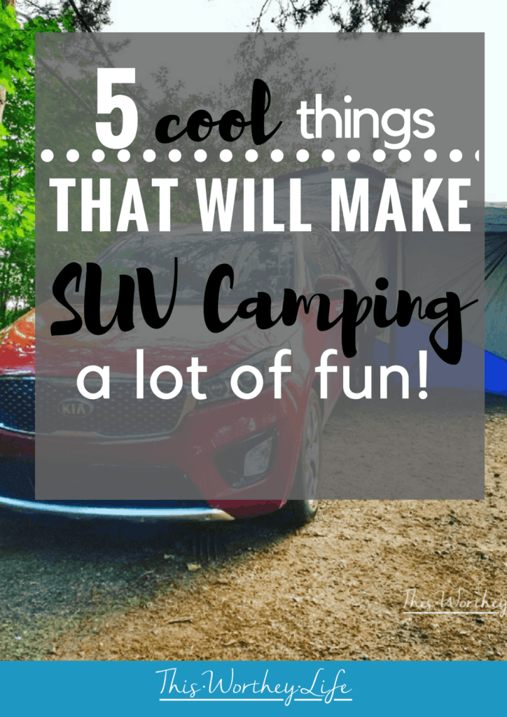 SUV Camping is a great way to camp, but not sleep in a tent. We are sharing 5 cool things that will make SUV camping a lot of fun! Get tips on how to camp in your car.