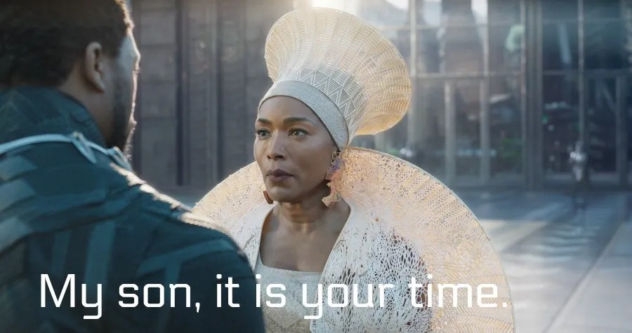 Black Panther Quotes- My son It is Your Time