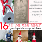 Yay, it's finally time for that Elf to leave! Need some fun Elf on the Shelf Goodbye ideas, and printable templates? We've got you covered in this roundup of how to have your Elf say goodbye to the kids, plus a few goodbye letters printables on the blog! #elfontheshelfideas