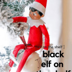 Are you looking for black elf on the shelf ideas this year? Get inspired on having fun with your black elf with our elf on the shelf ideas. Plus, I'm sharing where you can find a black elf on the shelf.