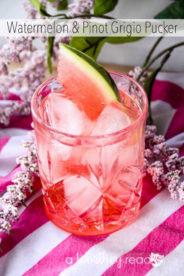 Watermelon & Pinot Grigio Pucker