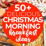 50+ Christmas Breakfast Ideas