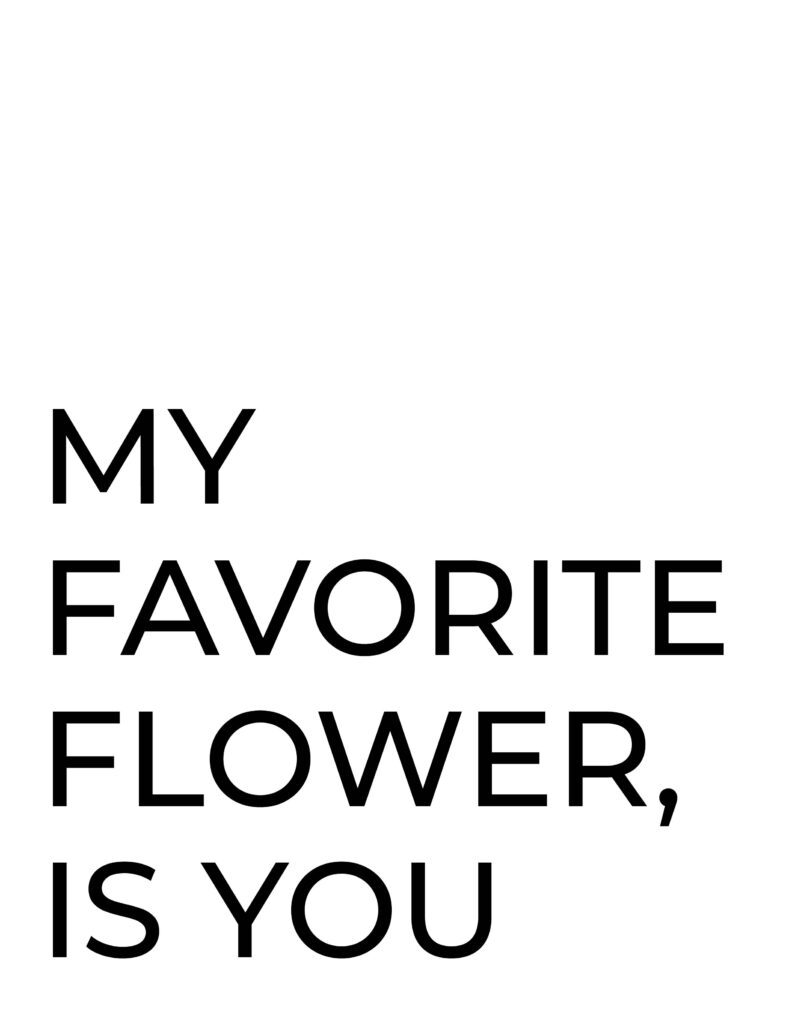 my favorite flower is your wall printable