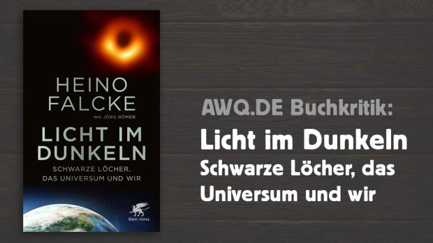 Buchkritik: FALCKE RÖMER LICHT im Dunkeln Schwarze Löcher das Universum und wir