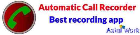 Automatic Call Recorder best call recording app for android