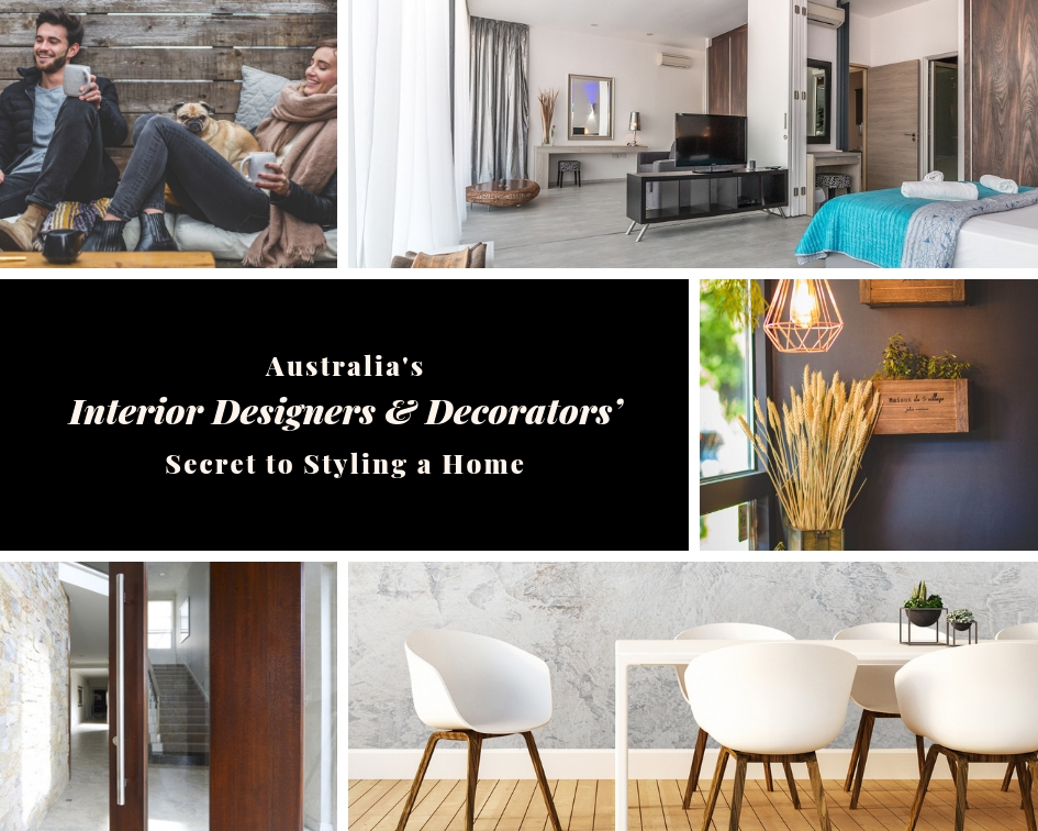 Australia's Interior Designers & Decorators' Secret to Styling a Home