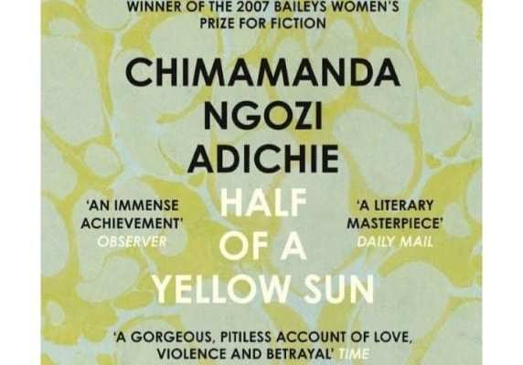 """Half of a Yellow Sun"" – Chimamanda Ngozi Adichie"
