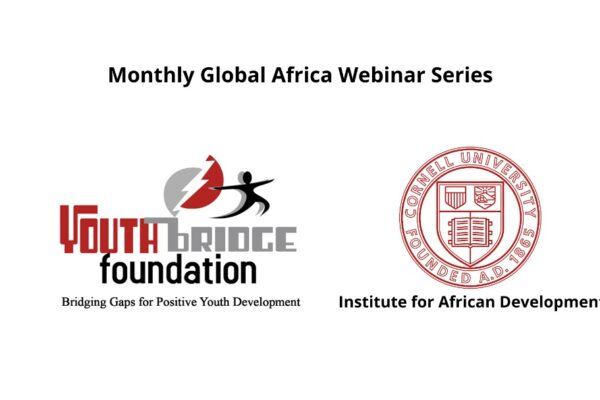 YBF Speaks At Cornell University's (USA) Institute For African Development Monthly Global Africa Webinar Series