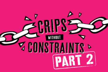 "Pink Background with black writing that reads - ""Crips without Constraints Part 2"" Clip art of chains being broken either side of the word ""crips"""