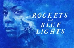 A blue background foregrounds the words Rockets and Blue Lights in white writing