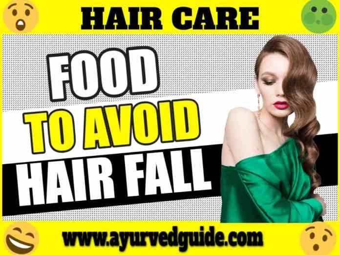 Food To Avoid Hair Fall