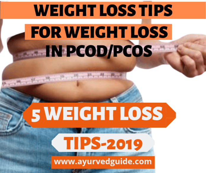 Weight Loss Tips- Weight Loss in PCOD/PCOS
