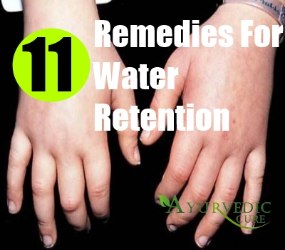 11 Remedies For Water Retention