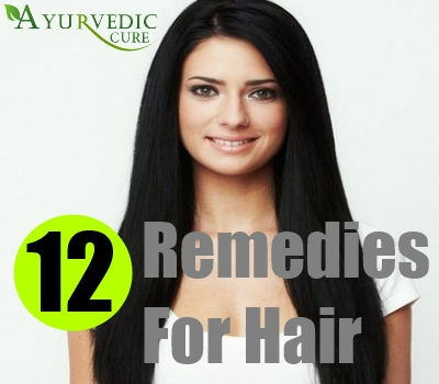 12 Remedies For Hair