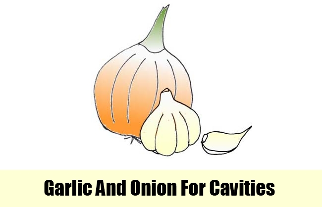 Garlic And Onion For Cavities