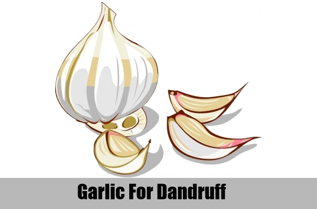 Garlic For Dandruff