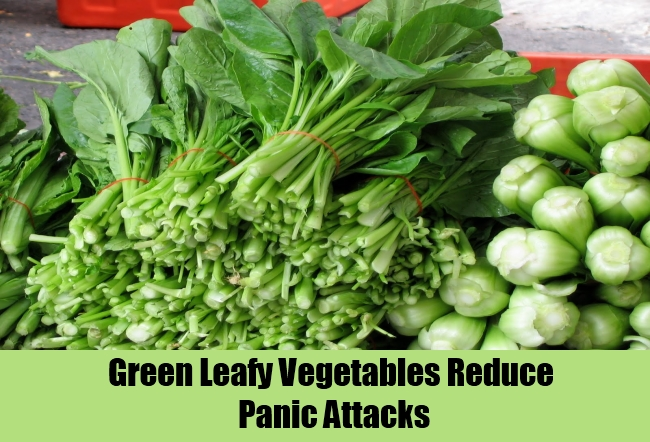 Green Leafy Vegetables Reduce Panic Attacks
