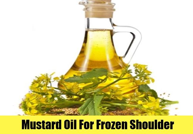 Mustard Oil For Frozen Shoulder