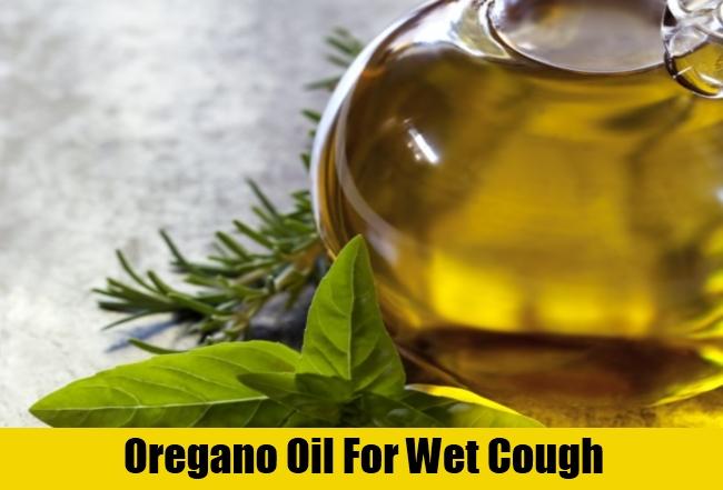 Oregano Oil For Wet Cough