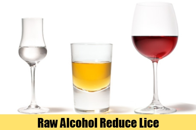 Raw Alcohol Reduce Lice