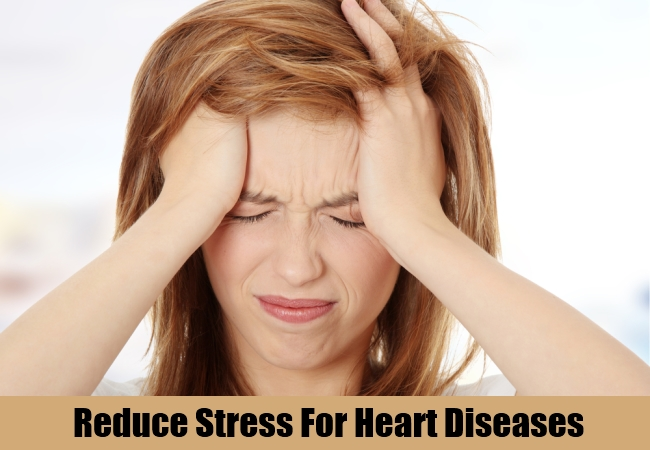 Reduce Stress For Heart Diseases