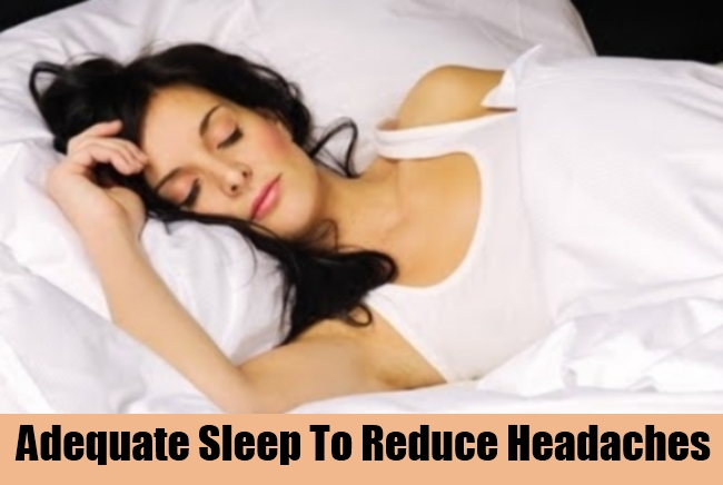 Adequate Sleep To Reduce Headaches