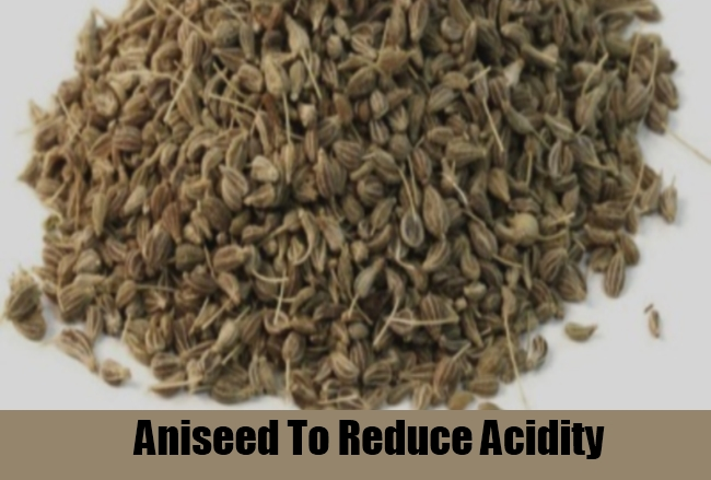 Aniseed To Reduce Acidity