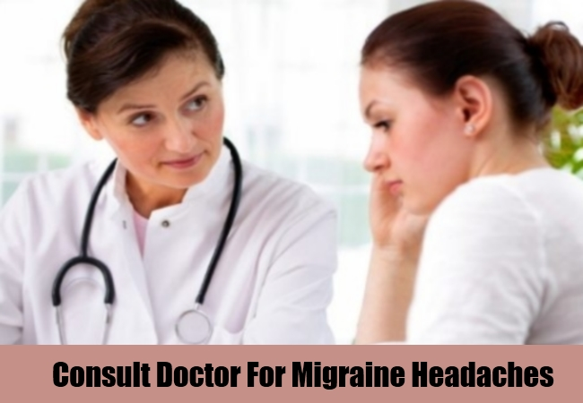 Consult Doctor For Migraine Headaches