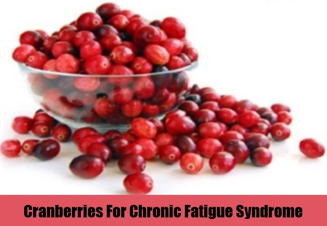 Cranberries For Chronic Fatigue Syndrome