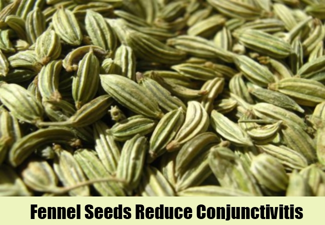 Fennel Seeds Reduce Conjunctivitis