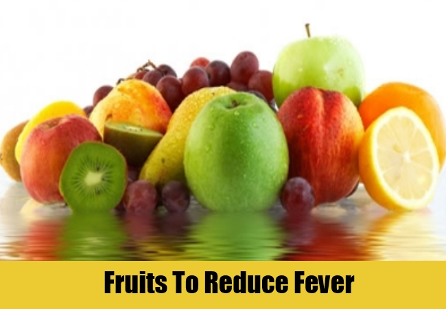 Fruits To Reduce Fever