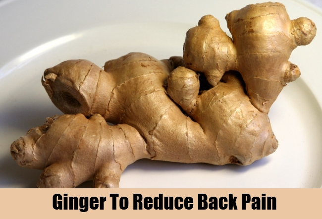 Ginger To Reduce Back Pain