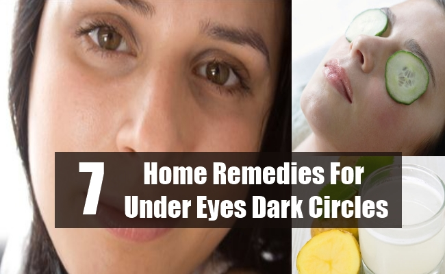 Home Remedies For Under Eyes Dark Circles