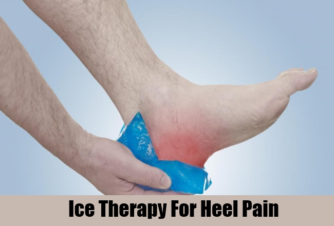 Home Remedies To Cure Heel Pain