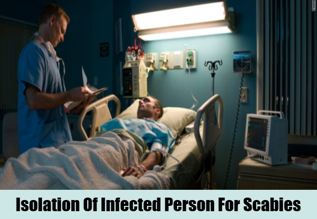 Isolation Of Infected Person For Scabies