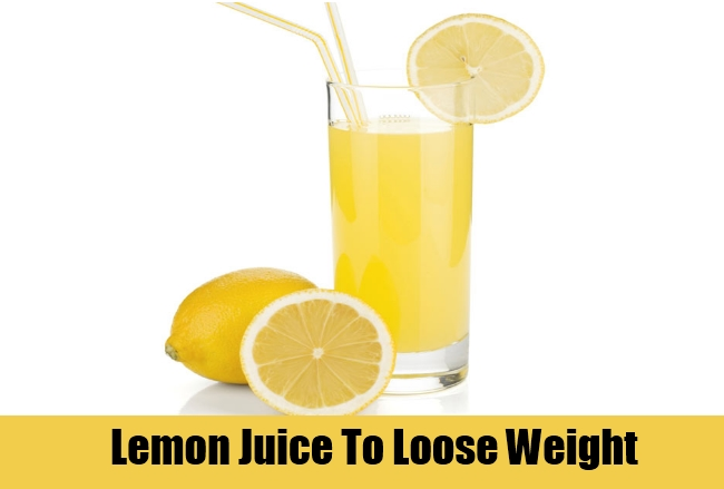 Lemon Juice To Loose Weight