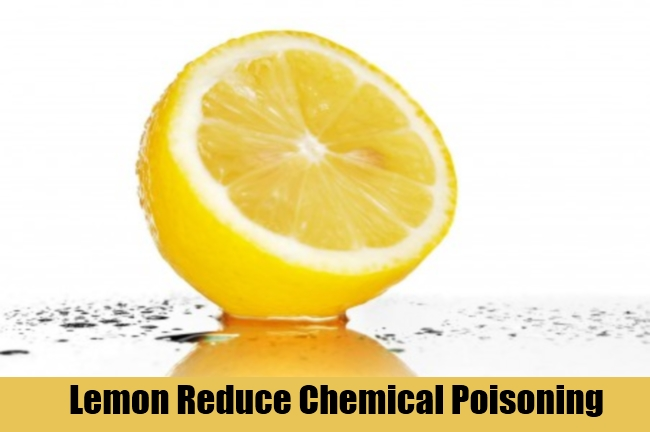 Lemon Reduce Chemical Poisoning