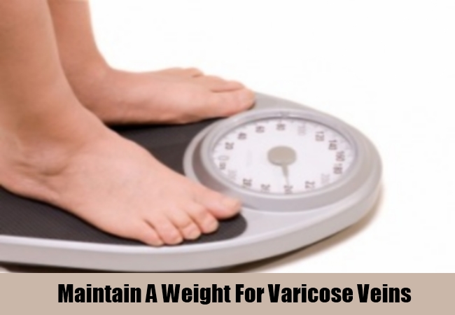 Maintain A Weight For Varicose Veins