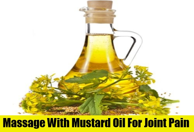 Massage With Mustard Oil For Joint Pain