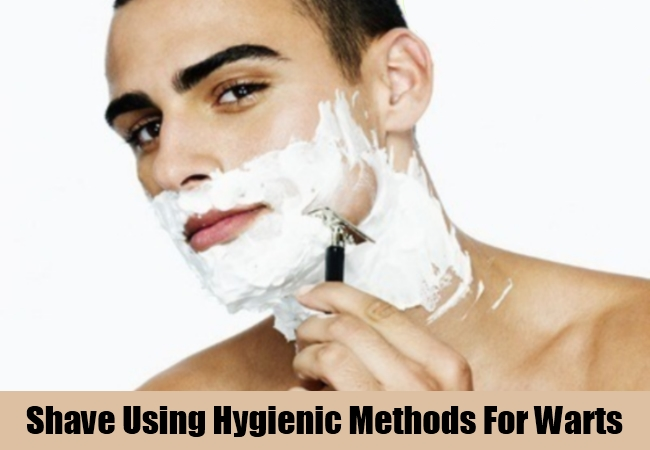 Shave Using Hygienic Methods For Warts