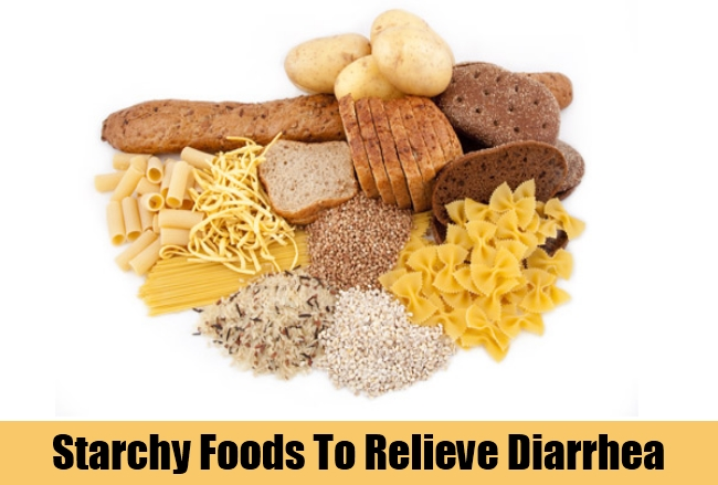 Starchy Foods To Relieve Diarrhea