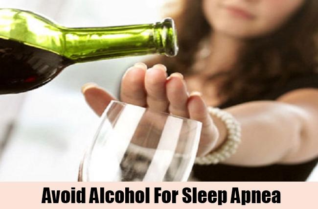 Avoid Alcohol For Sleep Apnea