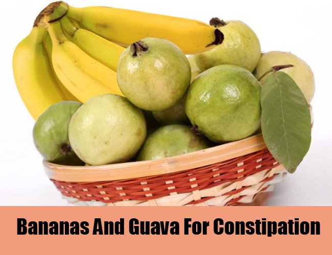 Bananas And Guava For Constipation