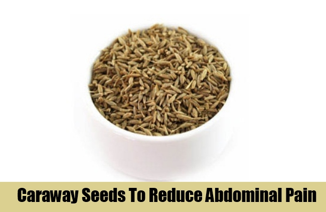 Caraway Seeds To Reduce Abdominal Pain